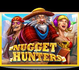 สล็อต Nugget Hunters